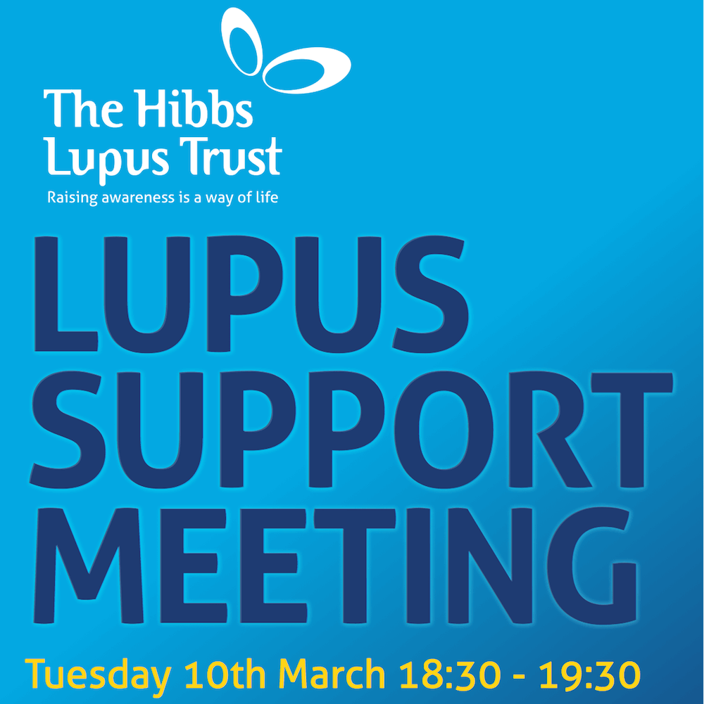 Lupus Support Meeting - The Hibbs Lupus Trust